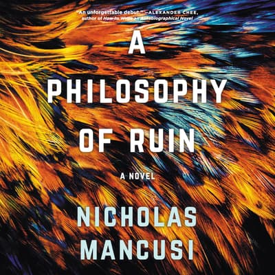 A Philosophy of Ruin by Nicholas Mancusi audiobook