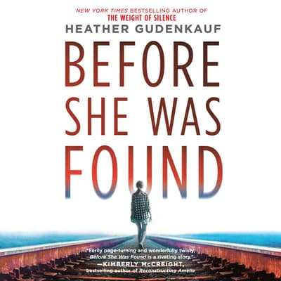 Before She Was Found by Heather Gudenkauf audiobook