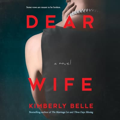 Dear Wife by Kimberly Belle audiobook