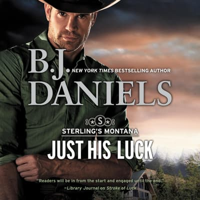 Just His Luck by B. J. Daniels audiobook