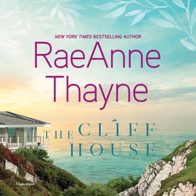 The Cliff House by RaeAnne Thayne audiobook