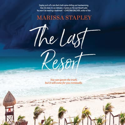 The Last Resort by Marissa Stapley audiobook