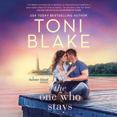 The One Who Stays by Toni Blake audiobook