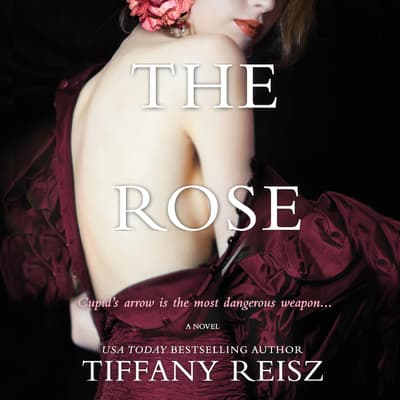 The Rose by Tiffany Reisz audiobook