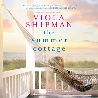 The Summer Cottage by Viola Shipman audiobook