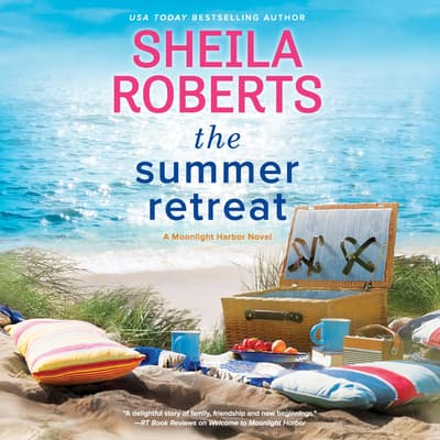 The Summer Retreat by Sheila Roberts audiobook