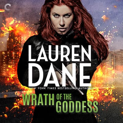 Wrath of the Goddess by Lauren Dane audiobook