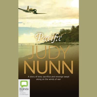 Pacific by Judy Nunn audiobook
