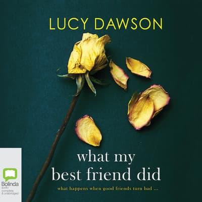 What My Best Friend Did by Lucy Dawson audiobook