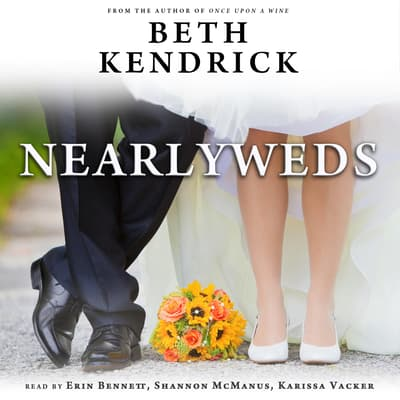 Nearlyweds by Beth Kendrick audiobook