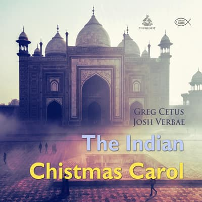 The Indian Christmas Carol by Greg Cetus audiobook