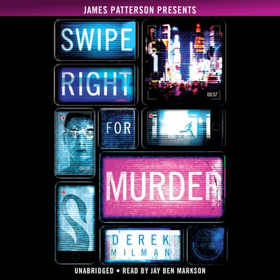 Swipe Right For Murder by Derek Milman audiobook