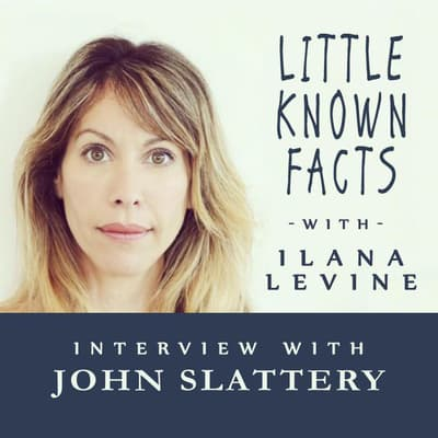 Little Known Facts: John Slattery by Ilana Levine audiobook