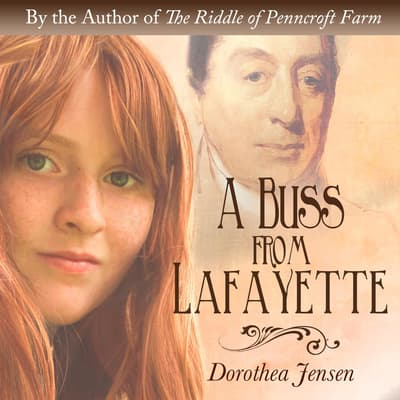 A Buss From Lafayette by Dorothea Jensen audiobook