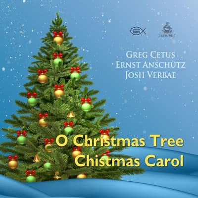 O Christmas Tree Christmas Carol by Greg Cetus audiobook