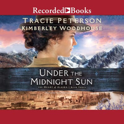 Under the Midnight Sun by Tracie Peterson audiobook