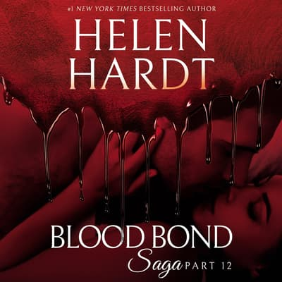 Blood Bond: 12 by Helen Hardt audiobook