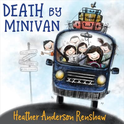Death by Minivan by Heather Anderson Renshaw audiobook