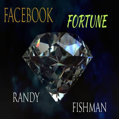 Facebook Fortune by Randy Fishman audiobook