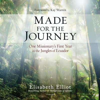 Made for the Journey by Elisabeth Elliot audiobook