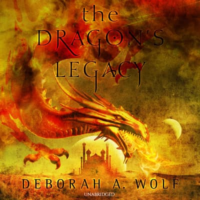 The Dragon's Legacy by Deborah A. Wolf audiobook