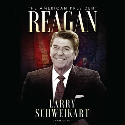 Reagan by Larry Schweikart audiobook