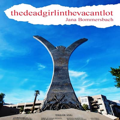 thedeadgirinthevacantlot by Jana Bommersbach audiobook