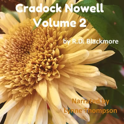 Cradock Nowell Volume 2 by R. D. Blackmore audiobook