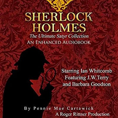 Sherlock Holmes: The Ultimate Satyr Collection, Volume 1 by Pennie Mae Cartawick audiobook