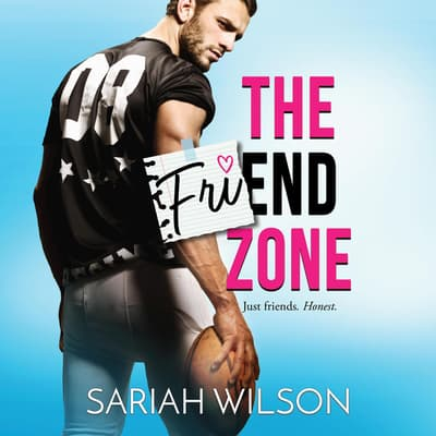 The Friend Zone by Sariah Wilson audiobook