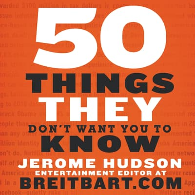 50 Things They Don't Want You to Know by Jerome Hudson audiobook