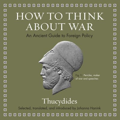 How to Think about War by Thucydides audiobook