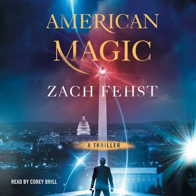 American Magic by Zach Fehst audiobook