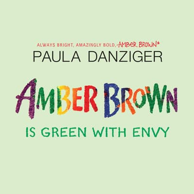 Amber Brown is Green With Envy by Paula Danziger audiobook