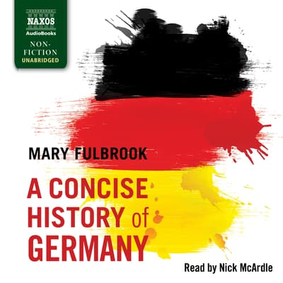 A Concise History of Germany by Mary Fulbrook audiobook