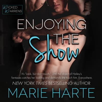Enjoying the Show by Marie Harte audiobook