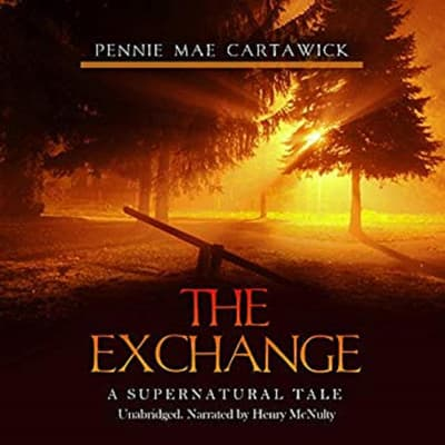 The Exchange by Pennie Mae Cartawick audiobook
