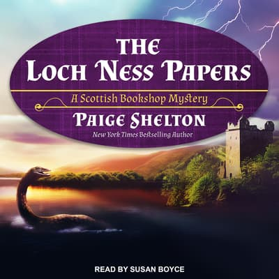 The Loch Ness Papers by Paige Shelton audiobook