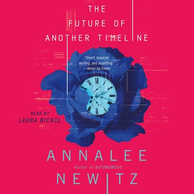 The Future of Another Timeline by Annalee Newitz audiobook