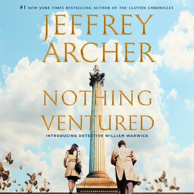 Nothing Ventured by Jeffrey Archer audiobook