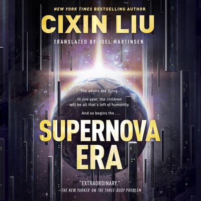 Supernova Era by Cixin Liu audiobook