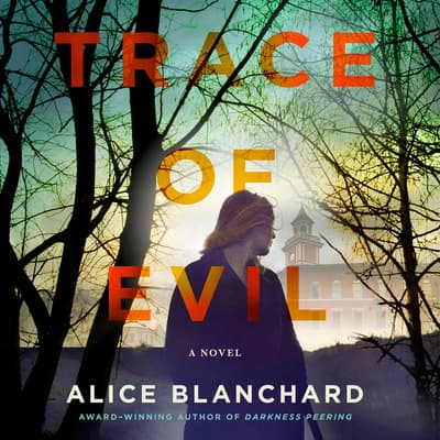 Trace of Evil by Alice Blanchard audiobook
