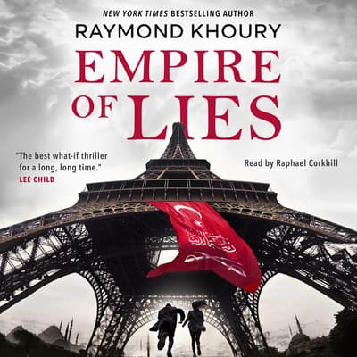 Empire of Lies by Raymond Khoury audiobook
