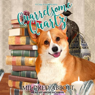 Quarrelsome Quartz by Mildred Abbott audiobook