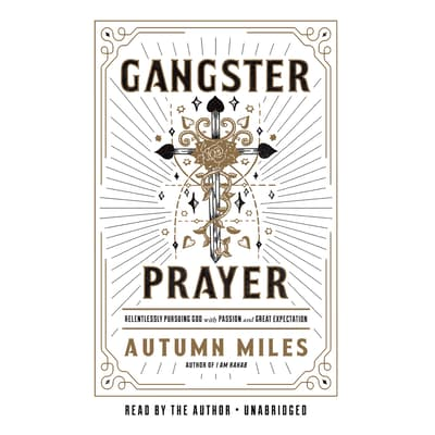 Gangster Prayer by Autumn Miles audiobook