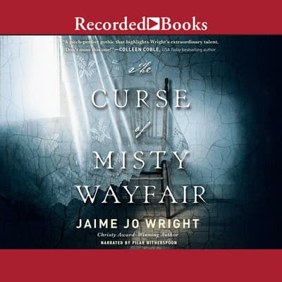 The Curse of Misty Wayfair by Jaime Jo Wright audiobook