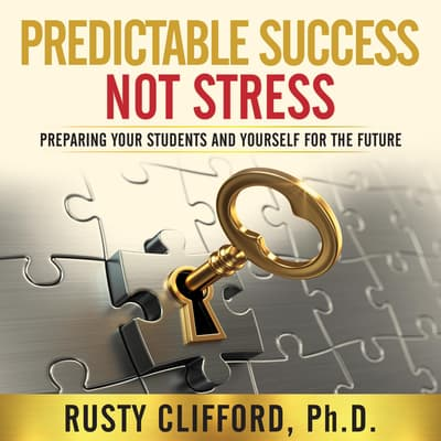 Predictable Success...Not Stress! by Rusty Clifford audiobook