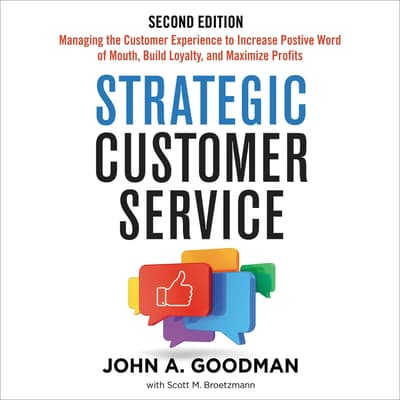 Strategic Customer Service by John Goodman audiobook
