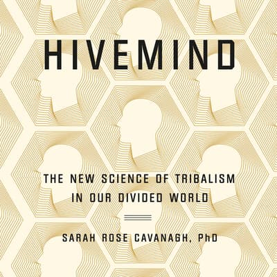 Hivemind by Sarah Rose Cavanagh audiobook