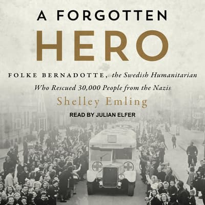 A Forgotten Hero by Shelley Emling audiobook